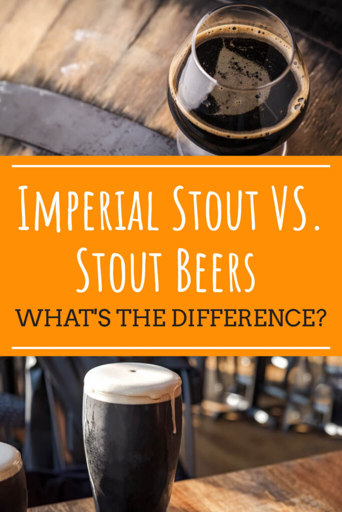 Two pictures of dark beer with text in-between them that reads imperial stout vs stout beers, what's the difference?